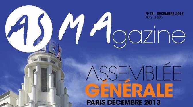ASMAGAZINE 78 : Assemblée générale Paris les 2 et 3 décembre 2013