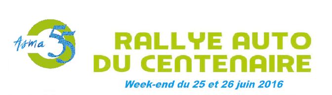 Rallye auto du Centenaire -25 et 26 juin