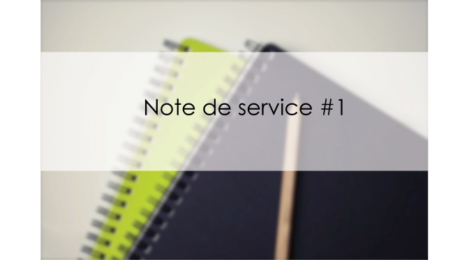 Note de service #1 – Introduction
