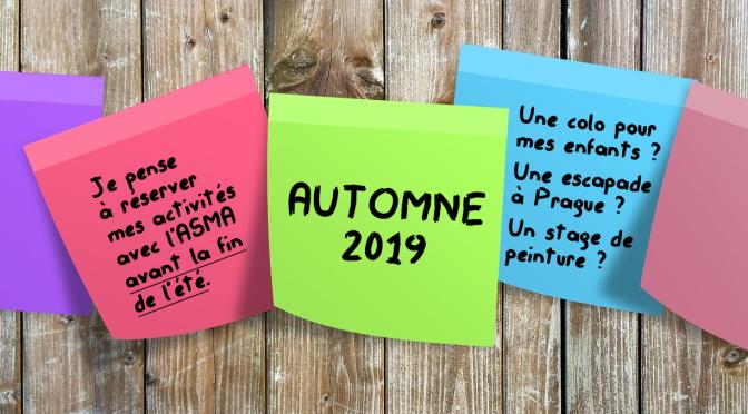 Automne 2019 : pensez à réserver vos activités !